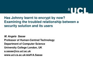 Has Johnny learnt to encrypt by now Examining the troubled relationship between a security solution and its users