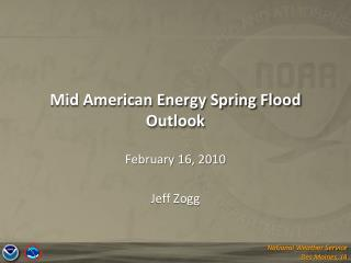Mid American Energy Spring Flood Outlook