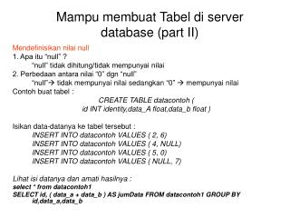 Mampu membuat Tabel di server database (part II)