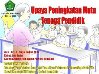 Upaya Peningkatan Mutu Tenaga Pendidik