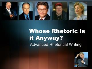 Whose Rhetoric is it Anyway?