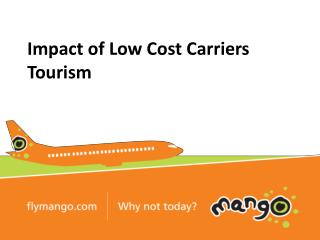 Impact of Low Cost Carriers  Tourism