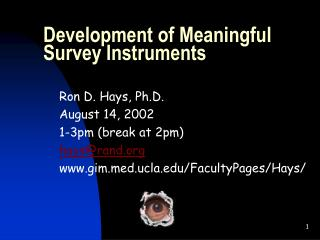 Development of Meaningful Survey Instruments