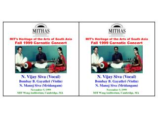 MIT�s Heritage of the Arts of South Asia Fall 1999 Carnatic Concert