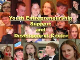 Youth Entrepreneurship Support  and  Development Centre