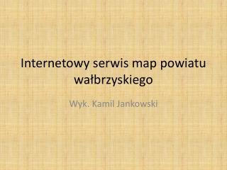 Internetowy serwis map powiatu wałbrzyskiego