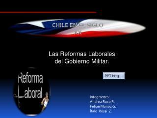 Las Reformas Laborales del Gobierno Militar.