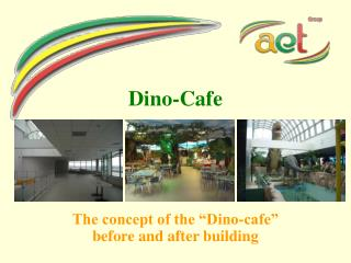 Dino-Cafe
