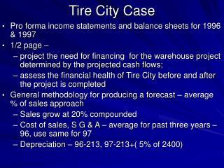 Tire City Case