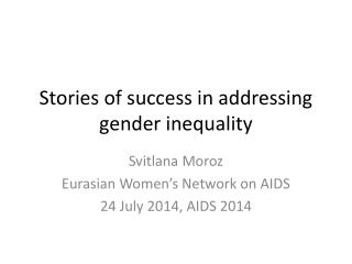 Stories of success in addressing gender inequality