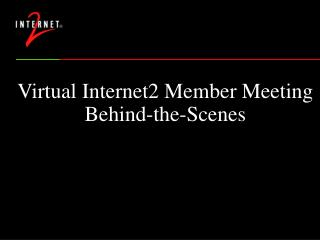 Virtual Internet2 Member Meeting Behind-the-Scenes