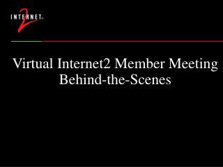 Virtual Internet2 Member Meeting Behind-the-Scenes