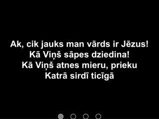 ak_cik_jauks_man_vards_ir_jezus_-_prezentacija_