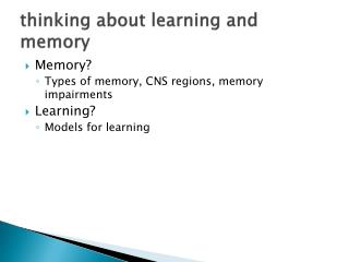 thinking about learning and memory