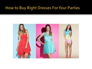 How to find best dresses for events