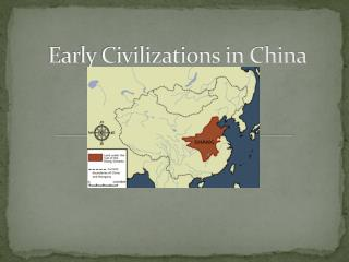 Early Civilizations in China