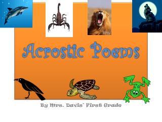 By Mrs. Davis' First Grade