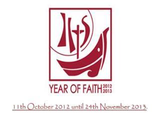 11th October 2012 until 24th November 2013 .