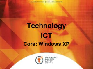 Technology ICT Core: Windows XP