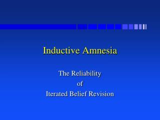 Inductive Amnesia
