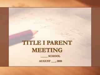 TITLE I PARENT MEETING