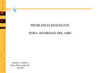 PROBLEMAS RESUELTOS TEMA: HUMEDAD DEL AIRE