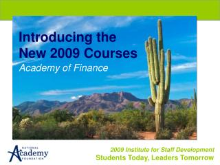Introducing the New 2009 Courses