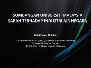 SUMBANGAN UNIVERSITI MALAYSIA SABAH TERHADAP INDUSTRI AIR NEGARA