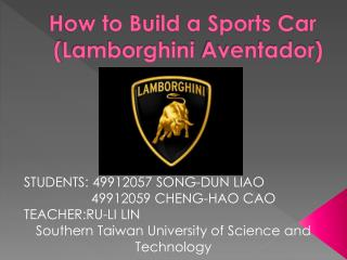 How to Build a Sports Car ( Lamborghini  Aventador )