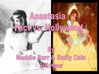 Anastasia  Fact vs. Hollywood