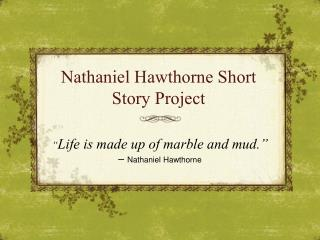Nathaniel Hawthorne Short Story Project