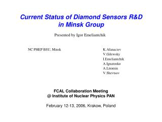 Current Status of Diamond Sensors R&D in Minsk Group