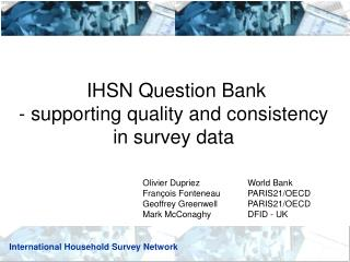 IHSN Question Bank - supporting quality and consistency in survey data