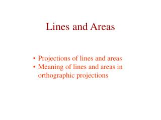 Lines and Areas