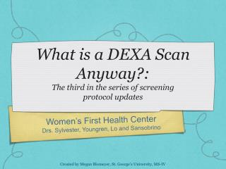 What is a DEXA Scan Anyway?: The third in the series of screening  protocol updates