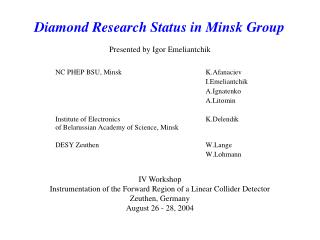 Diamond Research Status in Minsk Group