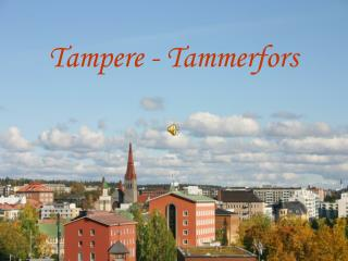 Tampere - Tammerfors