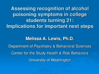 Melissa A. Lewis, Ph.D. Department of Psychiatry & Behavioral Sciences