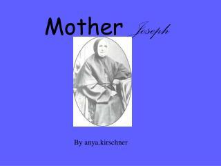 Mother  Joseph