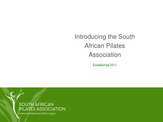 Introducing the South African Pilates Association