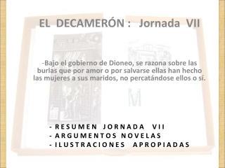 EL  DECAMERÓN :   Jornada  VII