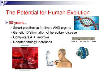 The Potential for Human Evolution