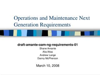 Operations and Maintenance Next Generation Requirements