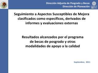 Dirección Adjunta de Posgrado y Becas Dirección de Planeación