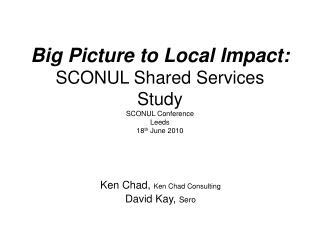 Ken Chad,  Ken Chad Consulting David Kay,  Sero
