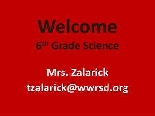 Welcome 6 th  Grade Science
