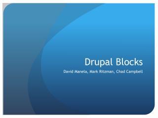 Drupal  Blocks