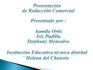 Presentación   de Redacción Comercial  Presentado por :