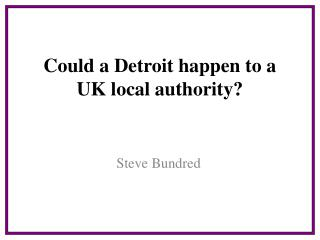 Could a Detroit happen to a UK local authority?