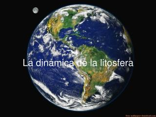 La dinámica de la litosfera